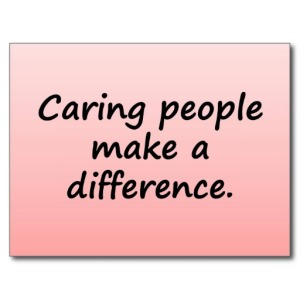 Caring People Make a Difference