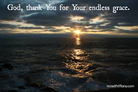 thanks for endless grace