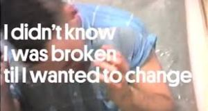 Broken and wanting to Change