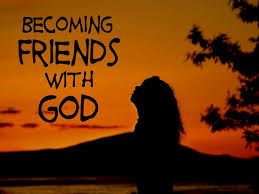 Friends with God