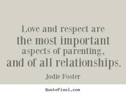 Love and Respect Key in All Relationships
