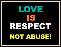 Love is Respect Not Abuse