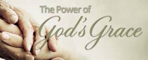 Power of God's Grace