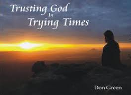Trusting God in Trying Times