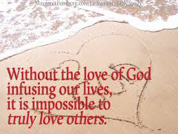 Can't Love Others without God