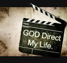God Direct My Life