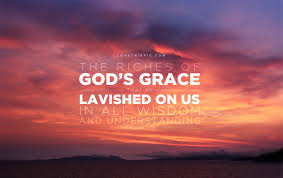 God's Grace Lavished On Us