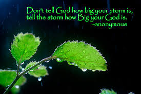 Tell the Storm How Big YOur God Is