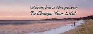 Words Can Change Your Life