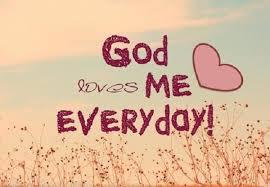 God Loves Me Everyday