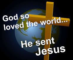 God So Love the World He Sent Jesus