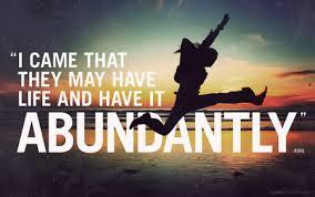 Having Life Abundantly