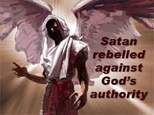 Satan Rebelled Against God's Authority