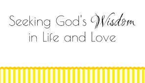 Seeking God's Wisdom in Life