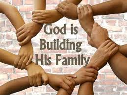 God Is Building His Family