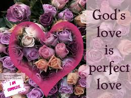 God's Love is Perfect Love