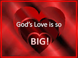 God's Love is So Big