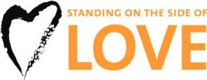 Standing on the Side of Love