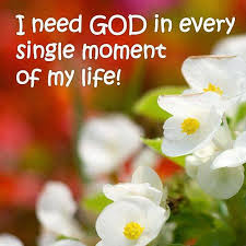 We Need God Every Moment