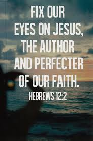 JESUS AUTHOR AND PERFECTOR OF FAITH
