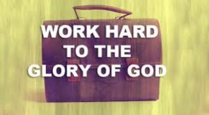 Working Hard for God
