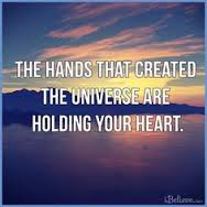 He Who Created the Universe Holds Your Heart