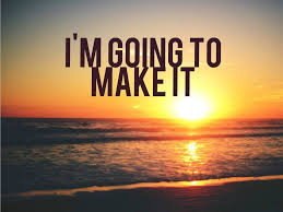 I'm Going To Make It