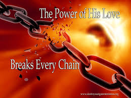 Power of God Breaks Every Chain