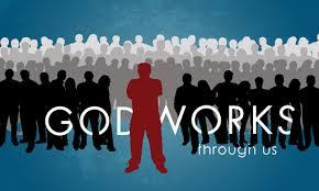 God WOrks THrough us