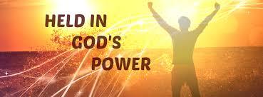 Held in God's Power