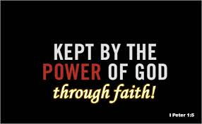 Kept by Power of God