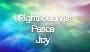 Righteousness Peace Joy