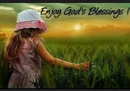 Enjoy God's Blessings
