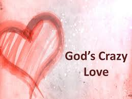 God's Crazy Love