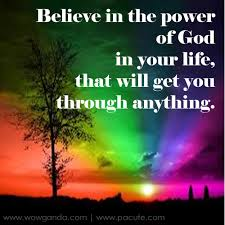 Believe in the Power of God