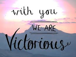 With You We Are Victorious