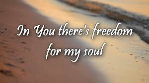 Freedom For My Soul