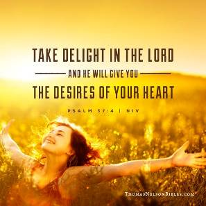 God Gives Us The Desires of Our Heart