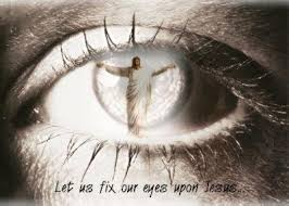Eyes Fixed on Jesus
