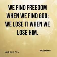 We Find Freedom When We Find God.jpg