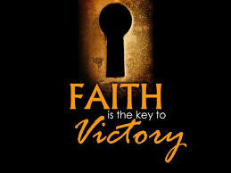 Faith Key to Victory
