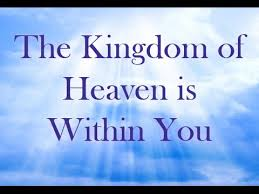 Kingdom of Heaven in You