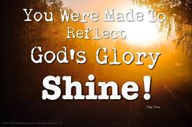 You Were Made to Reflect God's Glory