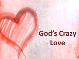 God's Crazy Love