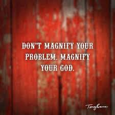 Magnify Your God