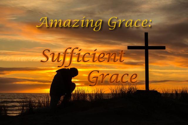 amazing-grace-sufficient-grace